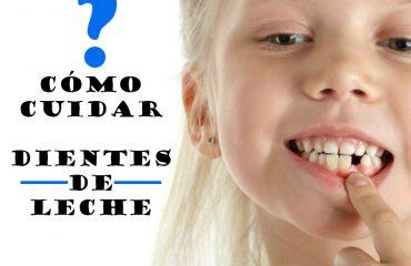 como cuidar dientes de leche