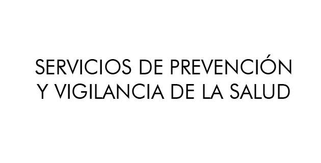 servicios-de-prevencion y vigilancia de la salud